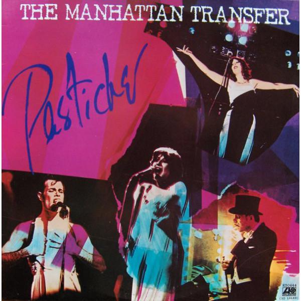 The Manhattan Transfer - Pastiche (LP, Album)