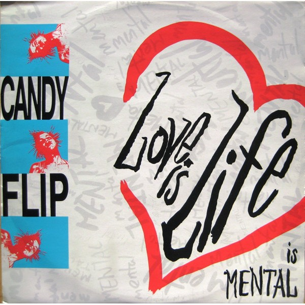 Candy Flip - Love Is Life (12