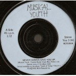 Musical Youth - Never Gonna Give You Up (7