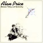 Alan Price - Between Today And Yesterday (LP, Album)