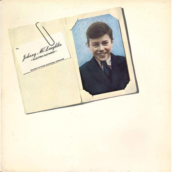 Johnny McLaughlin* - Electric Guitarist (LP, Album, Gat)