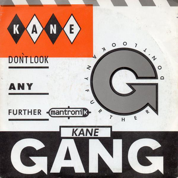 The Kane Gang - Don't Look Any Further (7