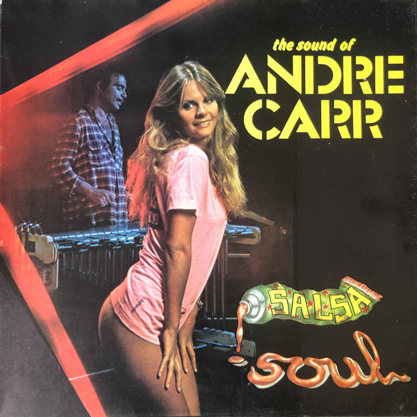 Andre Carr - Salsa Soul - The Sound Of Andre Carr (LP, Album, Gat)