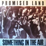 Promised Land - Something In The Air (12