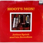Arthur Spink And His Accordion* - Hoot's Mon! (LP, Comp, RE)