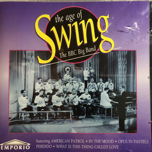 THE BBC BIG BAND - THE AGE OF SWING (CD ALBUM) - The BBC Big Band - The Age Of Swing (CD Album) - CD