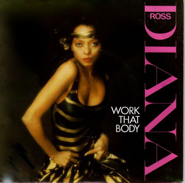 DIANA ROSS - WORK THAT BODY (7'') - Diana Ross - Work That Body (7'') - 7inch x 1