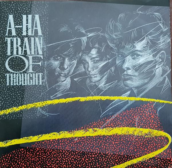 a-ha - Train Of Thought (12'' Single Dam) a-ha - Train Of Thought (12'' Single Dam)
