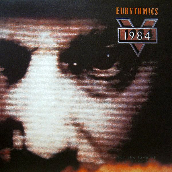 Eurythmics - 1984 (for The Love Of Big Brother) Album