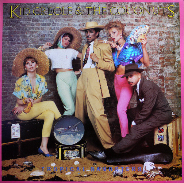 Kid Creole & The Coconuts* - Tropical Gangsters (L - Kid Creole & The Coconuts* - Tropical Gangsters (LP Album) - LP