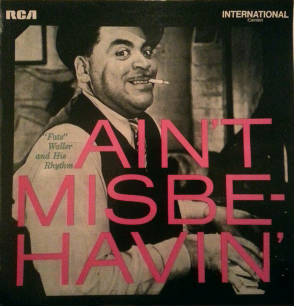 ''FATS'' WALLER AND HIS RHYTHM* - AIN'T MISBEHAVIN - ''Fats'' Waller And His Rhythm* - Ain't Misbehavin' (LP Comp RE) - 33T