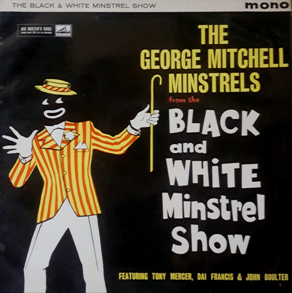 THE GEORGE MITCHELL MINSTRELS - THE BLACK AND WHIT - The George Mitchell Minstrels - The Black And White Minstrel Show (LP Mono Lam) - LP