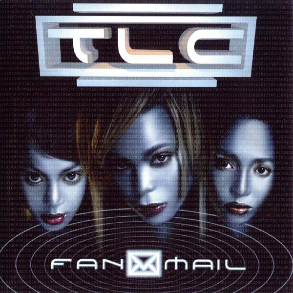 TLC - FANMAIL (CD ALBUM) - TLC - Fanmail (CD Album) - CD