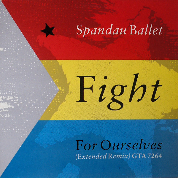 SPANDAU BALLET - FIGHT FOR OURSELVES (12'' GAT) - Spandau Ballet - Fight For Ourselves (12'' Gat) - 12 inch 45 rpm