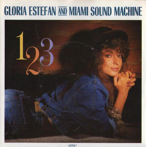 Gloria Estefan And Miami Sound Machine* - 1-2-3 (7 Gloria Estefan And Miami Sound Machine* - 1-2-3 (7'' Single)