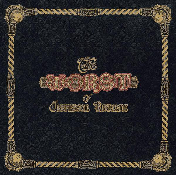 Jefferson Airplane - The Worst Of Jefferson Airplane Record