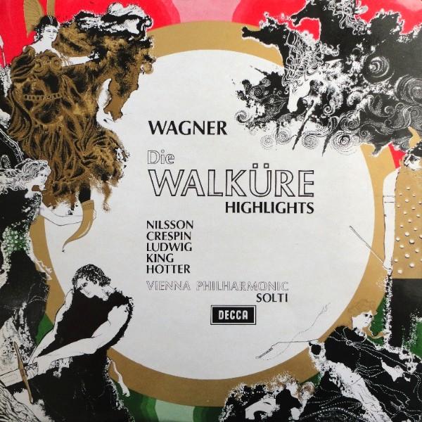 Richard Wagner - Wiener Philharmoniker, Georg Solti - Die Walküre - Highlights