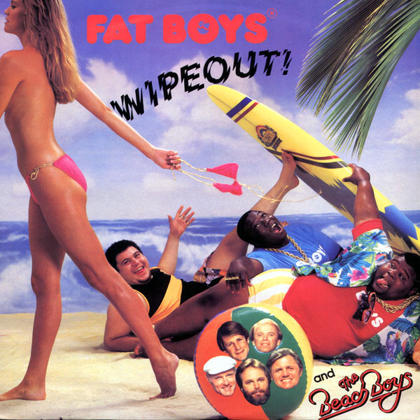 FAT BOYS AND THE BEACH BOYS - WIPEOUT (12'' SINGLE - Fat Boys And The Beach Boys - Wipeout (12'' Single) - 12 inch 45 rpm