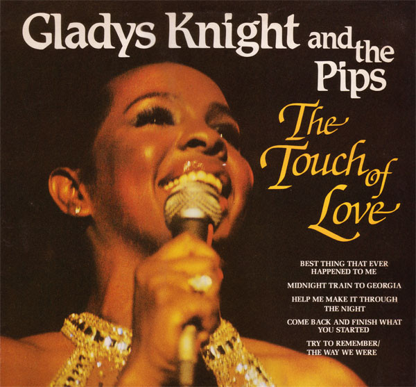 GLADYS KNIGHT AND THE PIPS - THE TOUCH OF LOVE (LP - Gladys Knight And The Pips - The Touch Of Love (LP Comp) - LP