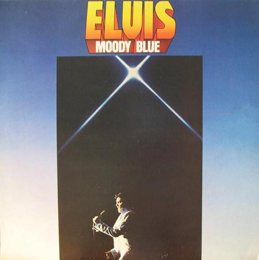 Elvis Presley - Moody Blue Single
