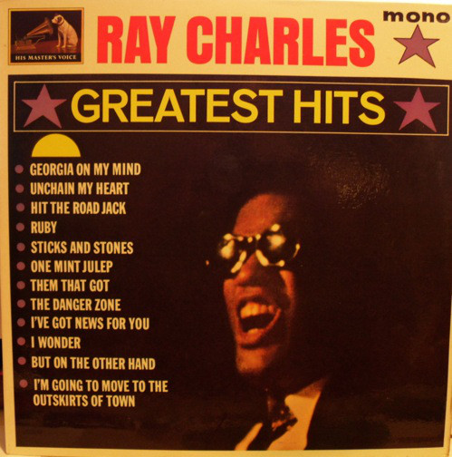 RAY CHARLES - GREATEST HITS (LP COMP MONO) - Ray Charles - Greatest Hits (LP Comp Mono) - LP