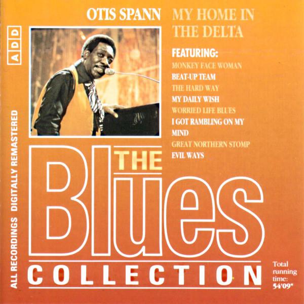 OTIS SPANN - MY HOME IN THE DELTA (CD COMP RM) - Otis Spann - My Home In The Delta (CD Comp RM) - CD