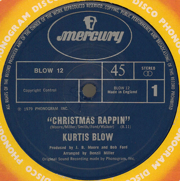 KURTIS BLOW - CHRISTMAS RAPPIN' (12'' SINGLE) - Kurtis Blow - Christmas Rappin' (12'' Single) - 12 inch 45 rpm