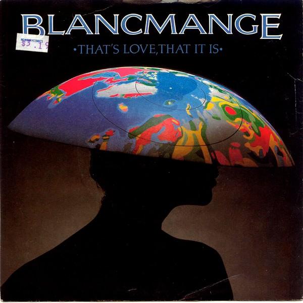 That's Love, That It Is - Blancmange