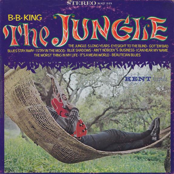 B.B. KING - THE JUNGLE (LP ALBUM) - B.B. King - The Jungle (LP Album) - LP