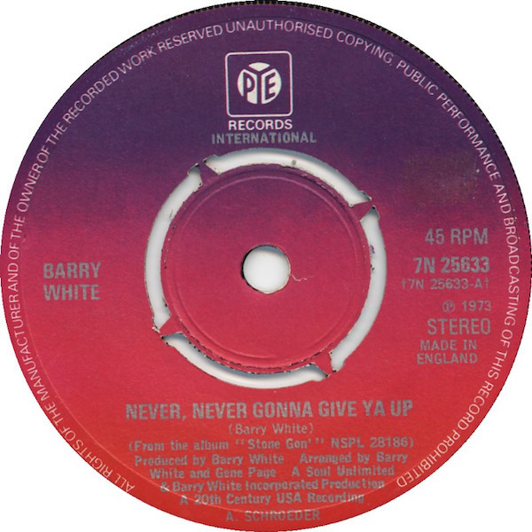 BARRY WHITE - NEVER NEVER GONNA GIVE YA UP (7'' 4  - Barry White - Never Never Gonna Give Ya Up (7'' 4 P) - 7inch x 1