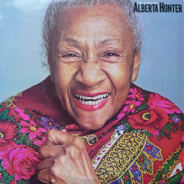 ALBERTA HUNTER - THE GLORY OF ALBERTA HUNTER (LP A - Alberta Hunter - The Glory Of Alberta Hunter (LP Album) - LP