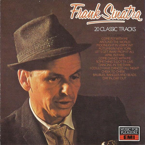 Frank Sinatra - 20 Classic Tracks (CD Comp) - Frank Sinatra - 20 Classic Tracks (CD Comp) - CD