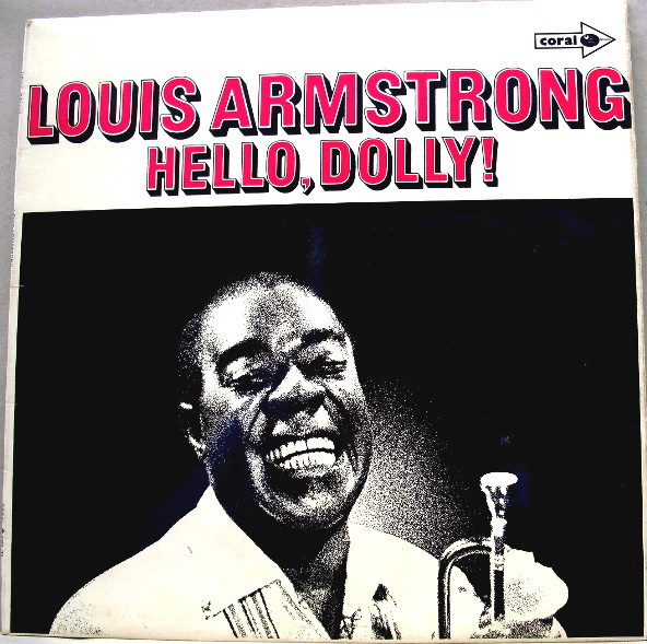 LOUIS ARMSTRONG - HELLO DOLLY! (LP) - Louis Armstrong - Hello Dolly! (LP) - LP
