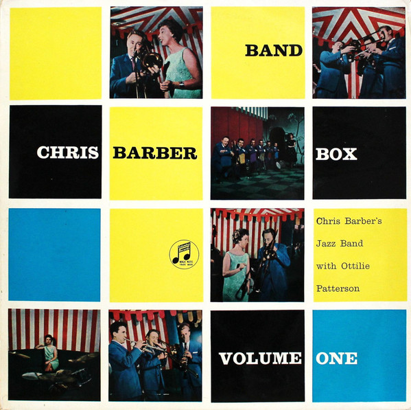 CHRIS BARBER'S JAZZ BAND WITH OTTILIE PATTERSON -  - Chris Barber's Jazz Band With Ottilie Patterson - Chris Barber Band Box Volume One (LP) - LP