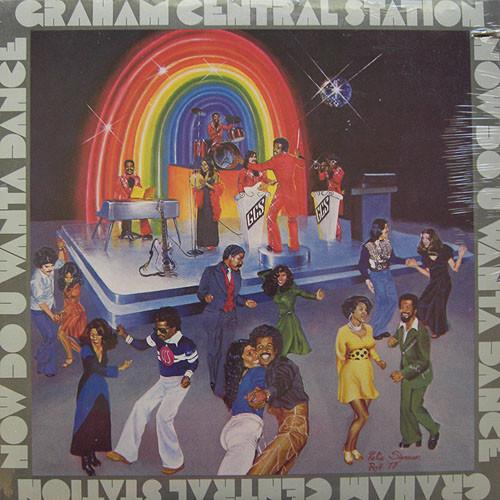 GRAHAM CENTRAL STATION - NOW DO U WANTA DANCE (LP  - Graham Central Station - Now Do U Wanta Dance (LP Album Win) - LP