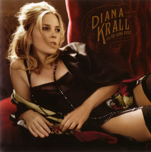 DIANA KRALL - GLAD RAG DOLL (CD ALBUM) - Diana Krall - Glad Rag Doll (CD Album) - CD