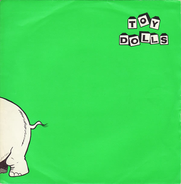 Toy Dolls - Nellie The Elephant Album