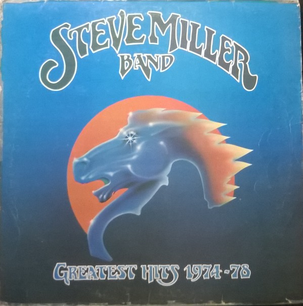 Steve Miller Band - Greatest Hits 1974-78 Record