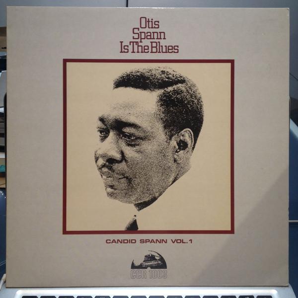 OTIS SPANN - OTIS SPANN IS THE BLUES (LP ALBUM RE) - Otis Spann - Otis Spann Is The Blues (LP Album RE) - LP