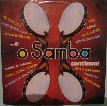 CONJUNTO O SAMBA CONTINUA - ...E O SAMBA CONTINUA! - Conjunto O Samba Continua - ...E O Samba Continua! (LP) - LP