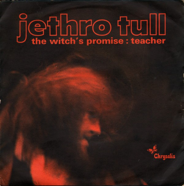 Jethro Tull - Witch's Promise / Teacher