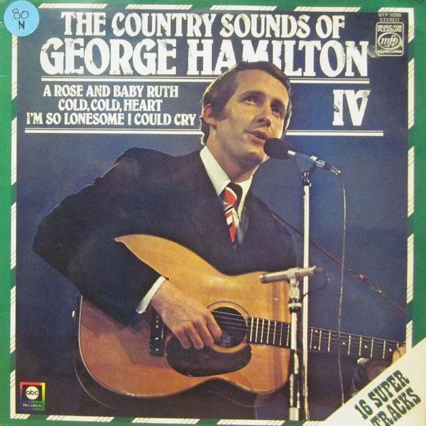 GEORGE HAMILTON IV - THE COUNTRY SOUNDS OF (LP COM - George Hamilton IV - The Country Sounds Of (LP Comp RE) - LP