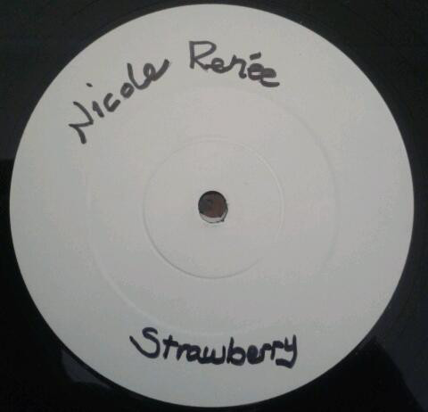 NICOLE RENéE - STRAWBERRY (12'') - Nicole Renée - Strawberry (12'') - 12 inch 33 rpm