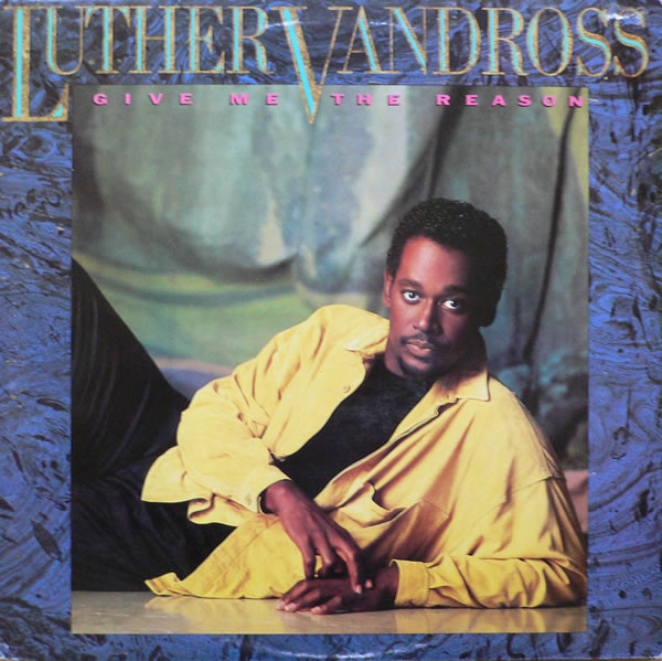 Luther Vandross - Give Me The Reason EP