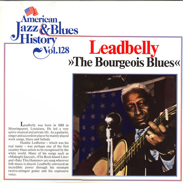 LEADBELLY - THE BOURGEOIS BLUES (LP) - Leadbelly - The Bourgeois Blues (LP) - LP