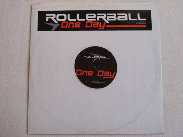 Rollerball (6) Feat. Clara (25) - One Day (12'') - Rollerball (6) Feat. Clara (25) - One Day (12'') - Maxi 45T