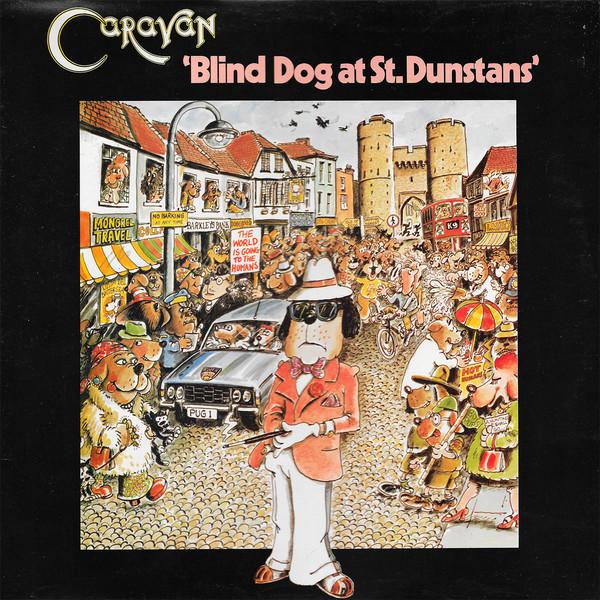 caravan - blind dog at st. dunstans (lp album) caravan - blind dog at st. dunstans (lp album)