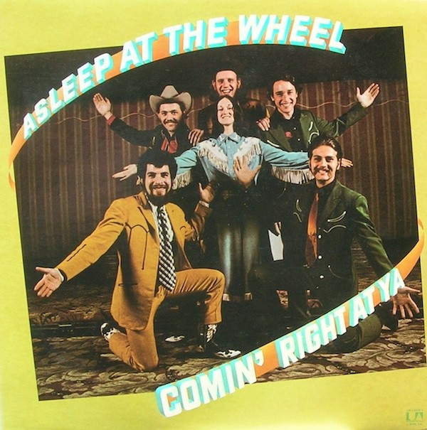 Asleep At The Wheel - Comin' Right At Ya