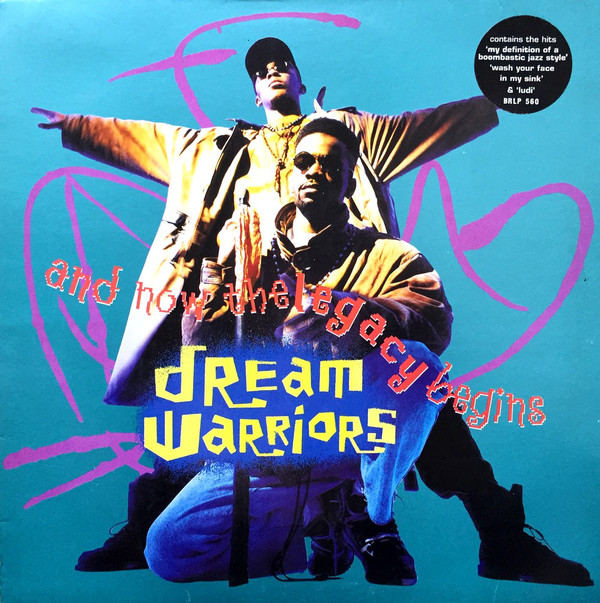 DREAM WARRIORS - AND NOW THE LEGACY BEGINS (LP ALB - Dream Warriors - And Now The Legacy Begins (LP Album) - LP