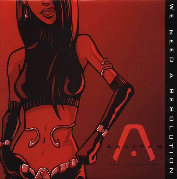 AALIYAH - WE NEED A RESOLUTION (12'') - Aaliyah - We Need A Resolution (12'') - 12 inch 33 rpm